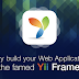 Why use Yii framework for the development of high power web applications
