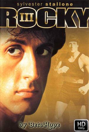 Rocky 3 [1080p] [Latino-Ingles] [MEGA]