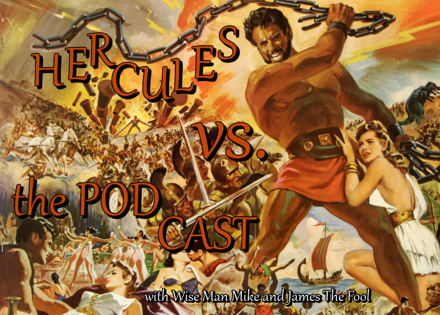 Hercules vs. The Podcast | Timeless Tales Told To Weary Travelers