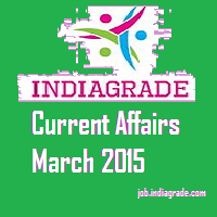 Current Affairs 10th March 2015