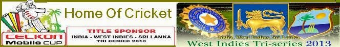 Tri Series W Indies 2013 Live Streaming HD - Live Cricket Streams
