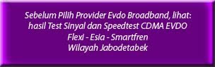 Hasil Test Sinyal Evdo Broadband