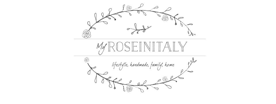 My RoseinItaly