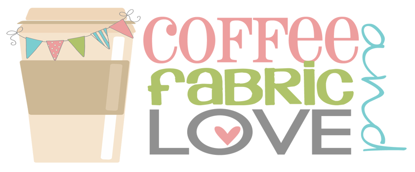 Coffee and         Fabric Love