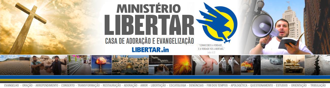 LIBERTAR.in | Ministério Libertar | Casa de Adoração e Evangelização