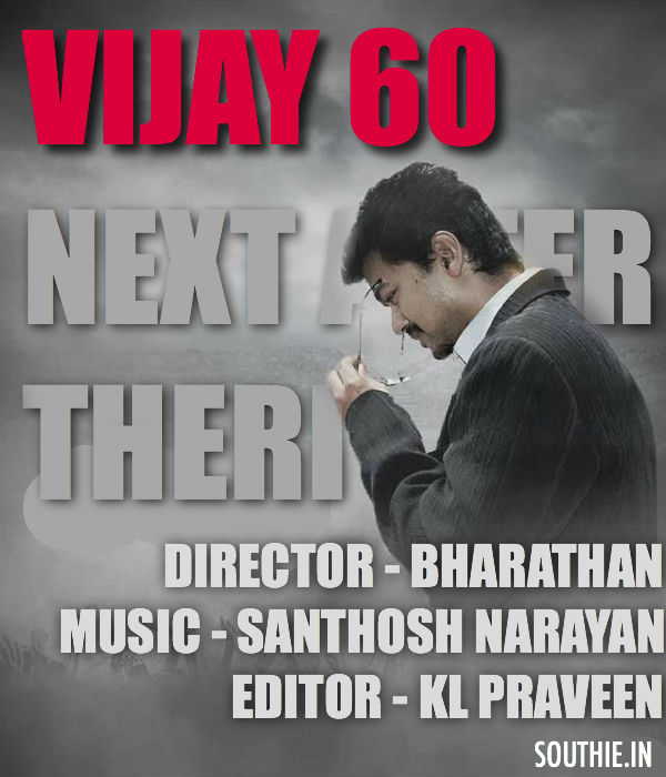 Vijay 60 next movie after Theri with Director Bharathan. Vijay 60, Bharathan Director, Nayantara Heroine, Latest News of Vijay 60, Theri, Samantha Amy Jackson, Vijay trends, Vijay superstar, Southie, Southie.in, South Indian Entertainemetn