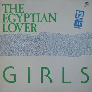 Egyptian Lover – Girls (1985, VLS, 320)