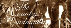 THE COUNTRY HANDMAIDEN