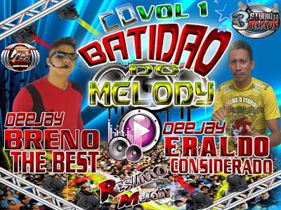 CD ( MELODY 2016 ) BATIDÃO DO MELODY VOL.01 LANÇAMENTO 09/01/2016