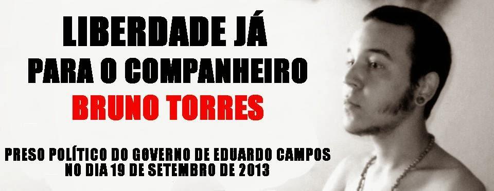 Liberdade para Bruno Torres