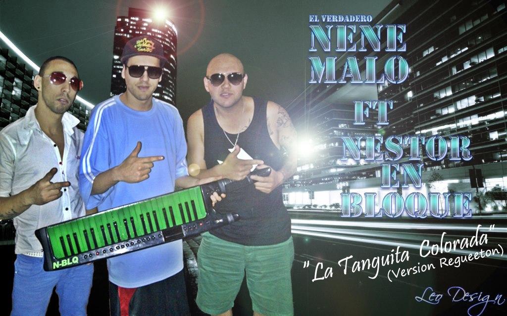 Nestor En Bloque Feat.Nene Malo – La Tanguita Colora · MARZO 2013 ·