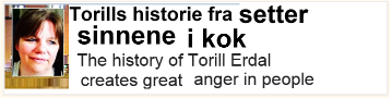Torill Erdel history created great anger in people!