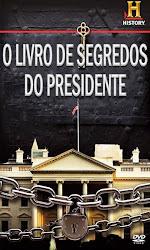 Baixe imagem de O Livro de Segredos do Presidente (Dublado) sem Torrent