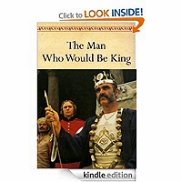 FREE: The Man Who Would Be King by Rudyard Kipling