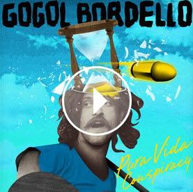 """GOGOL BORDELLO """"Malandrino"""""""