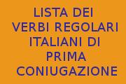 LISTA ELENCO DEI VERBI ITALIANI REGOLARI DI PRIMA CONIUGAZIONE