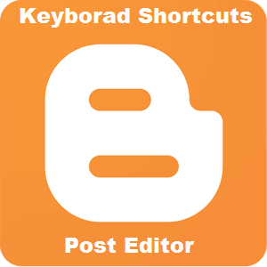 keyboard shortcuts blogger post editor
