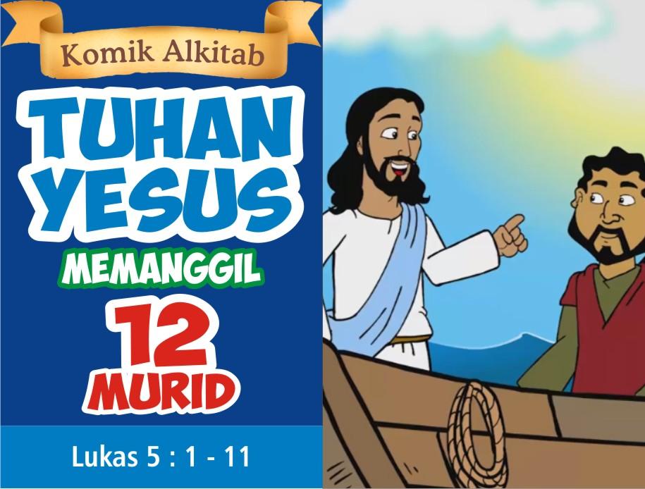 Tuhan Yesus Memanggil 12 Murid