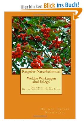 http://www.amazon.de/Ratgeber-Naturheilmittel-Wirkungen-wichtigsten-Heilpflanzen/dp/149295246X/ref=sr_1_1?ie=UTF8&qid=1387405080&sr=8-1&keywords=naturheilmittel+ratgeber