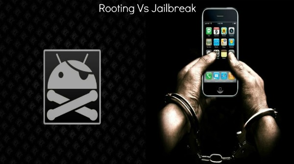 """""""Rooting""""  vs. """"Jailbreaking"""""""