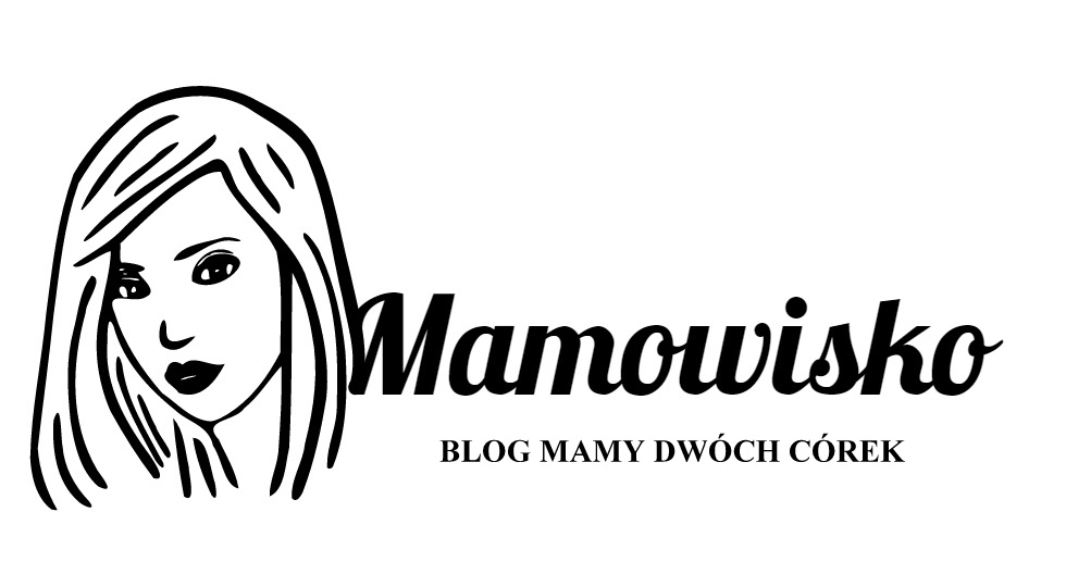 Mamowisko - blog mamy dwóch córek