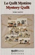 Yoko Saito Quilt Mystere 2012