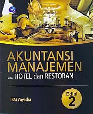 toko buku rahma: buku AKUNTANSI MANAJEMEN UNTUK HOTEL DAN RESTORAN   EDISI KE 2, pengarangg IBM wiyasha, penerbit andi