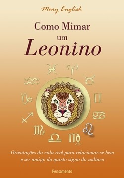 Como mimar um leonino * Mary English