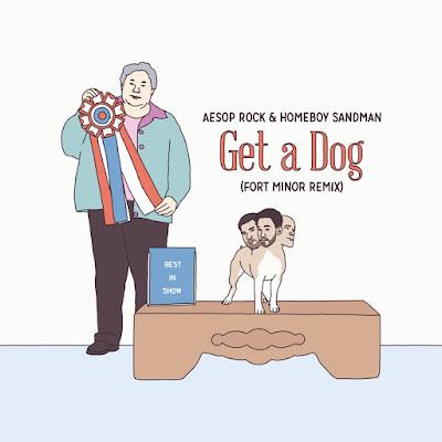Aesop Rock & Homeboy Sandman - Get A Dog (Fort Minor Remix) (Single) {2016]