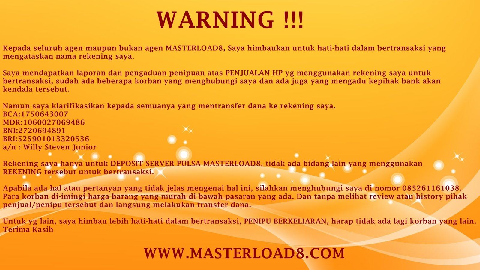 Warning Modus Penipuan Yang Mengatasnamakan Rekening Masterload8