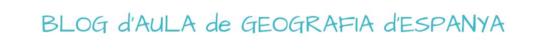 Blog d'aula de Geografia d'Espanya