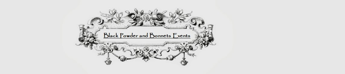 Black Powder and Bonnets Events