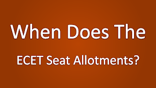 When Does The ECET Seat Allotments Release