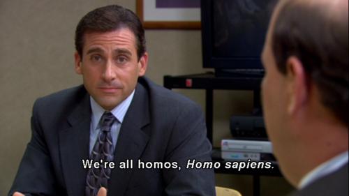 We're All Homos, Homo Sapiens