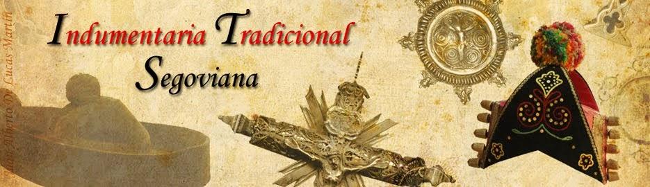 INDUMENTARIA TRADICIONAL DE SEGOVIA - TRADITIONAL COSTUME OF SEGOVIA