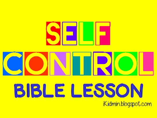 bible lesson self control