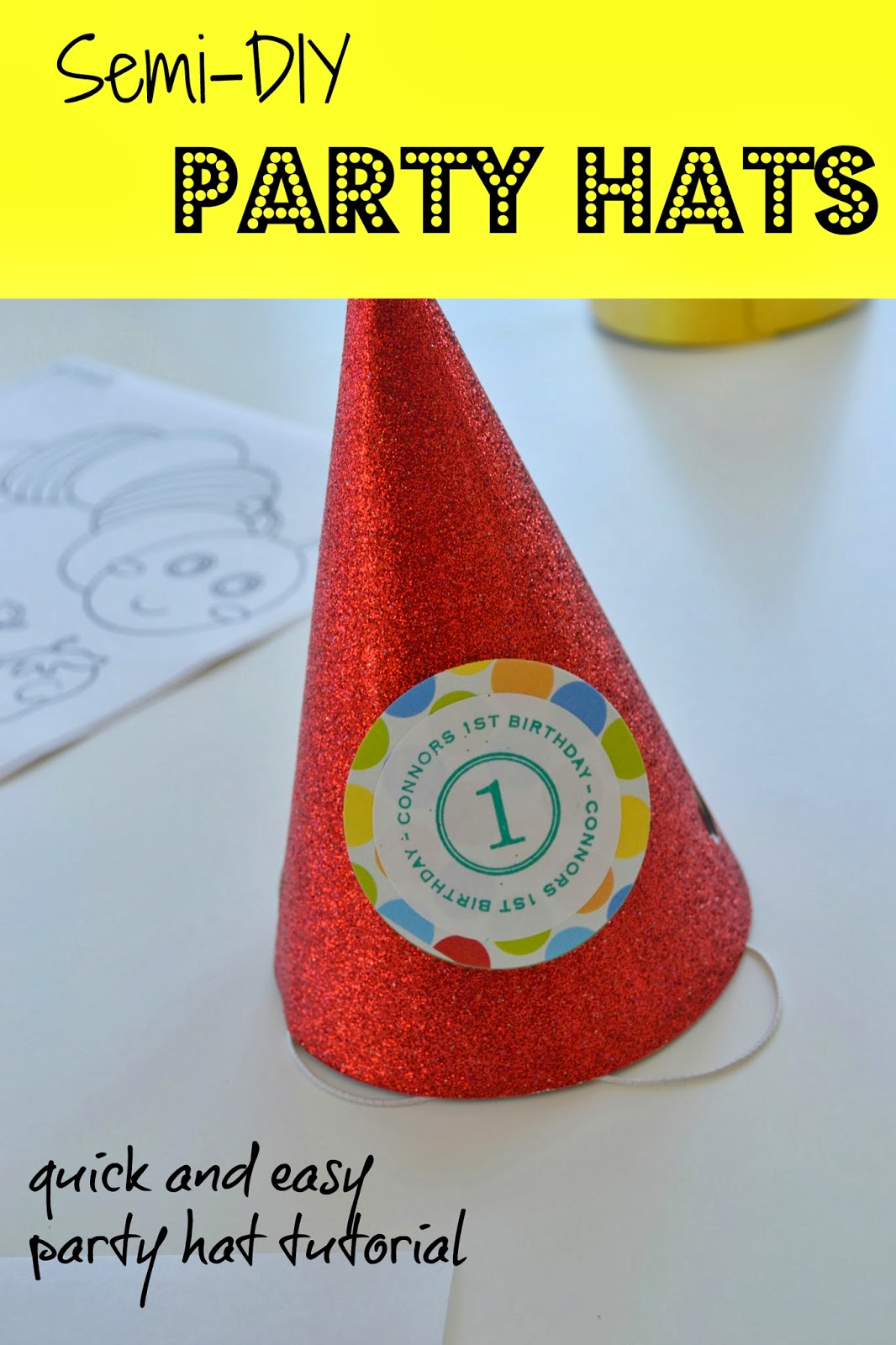 I Made These Party Hats For My Sons 1st Birthday Last Year They Were Simple Festive And Personalized Perfect The Occasion