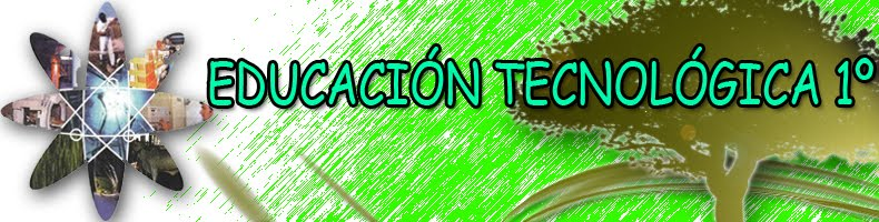 EDUCACI&#xD3;N TECNOL&#xD3;GICA 1&#xBA;