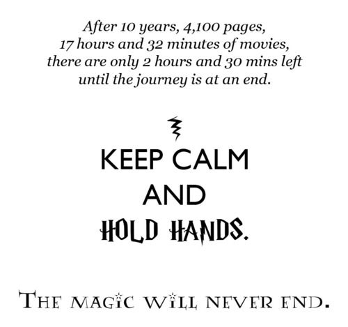 Keep Calm And Hold Hands - The Magic Will Never End