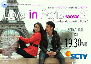 Jadwal Sinopsis Love in Paris Season 2 SCTV 2013