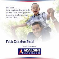 HOMENAGEM DE  ADAILSON MACHADO  PARA  TODOS OS PAIS