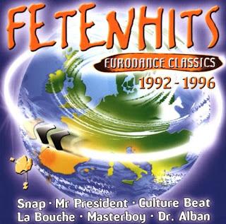 Fetenhits - Eurodance Classics 1992-1996
