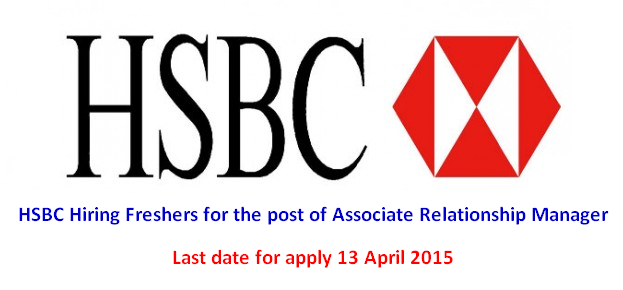 HSBC Hiring Freshers for the post of Associate Relationship Manager