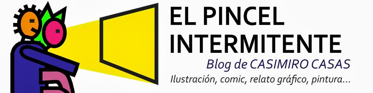 EL PINCEL INTERMITENTE. <br>  Casimiro Casas. Granada.