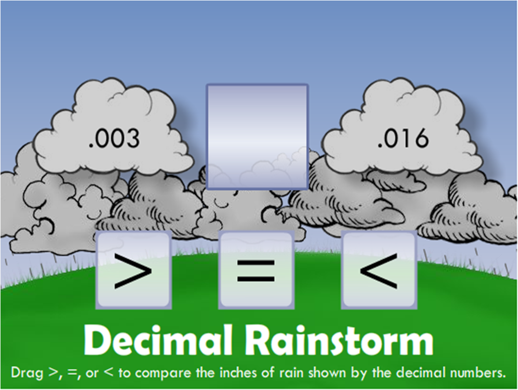 http://www.harcourtschool.com/activity/decimal_rainstorm/