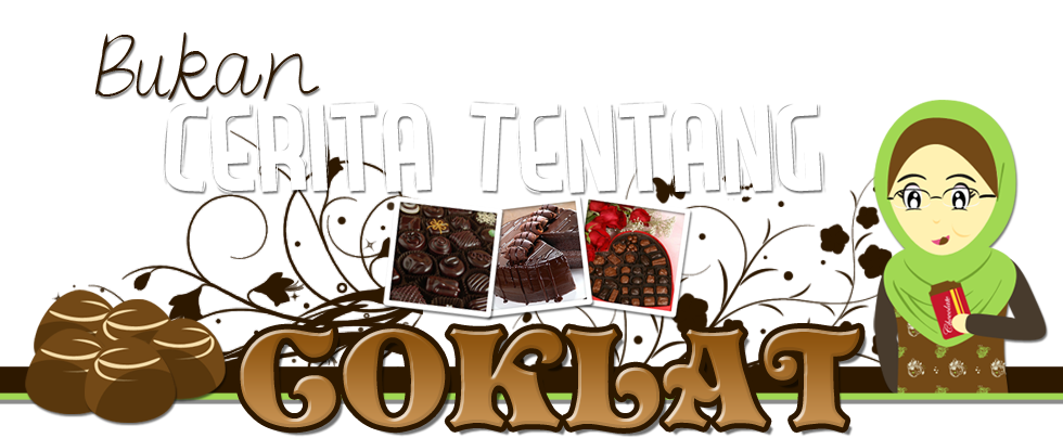 Bukan Cerita Tentang Coklat