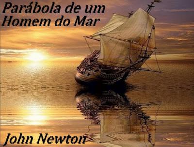 Parábola de um Homem do Mar - John Newton
