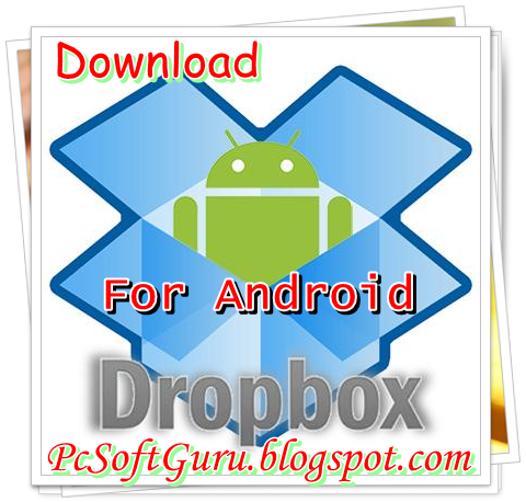 Free download dropbox apk for android