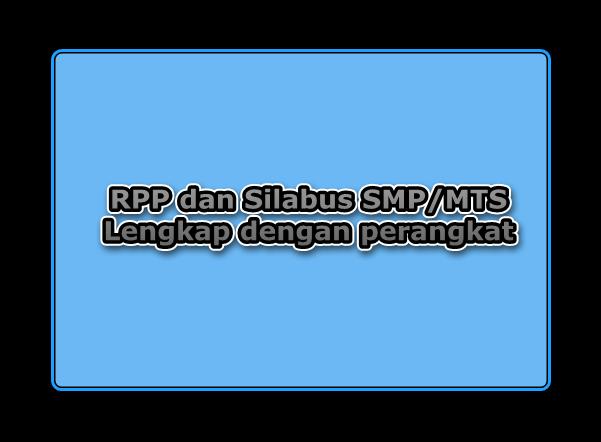 Gratis Download Rpp Dan Silabus Smp Kelas 7 8 9 Lengkap