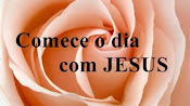 Blog Comece o dia com JESUS